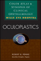 Oculoplastics Color Atlas & Synopsis of Clinical Ophthalmology (Wills Eye Hospital Series)