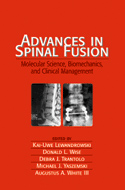 Advances in Spinal Fusion : Molecular Science, Biomechanics, and Clinical Management