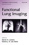 Functional Lung Imaging(Lung Biology in Health & Disease)