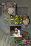 Pediatric Minimal Access Surgery