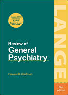 Review of General Psychiatry, 5e