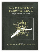 Lumbar Interbody Fusion Techniques :Cage,Dowels,and Grafts