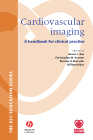 Cardiovascular Imaging A Handbook for Clinical Practice