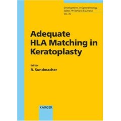 Adequate Hla Matching in Keratoplasty (Developments in Ophthalmology, 36)