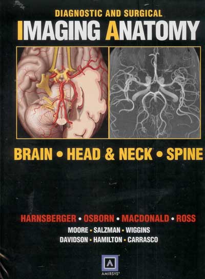 Diagnostic and Surgical Imaging Anatomy: Brain, Head and Neck, Spine(DI-Series)