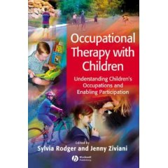 Occupational Therapy With Children: Understanding Children's Occupations
