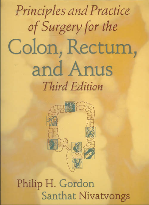 Principles and Practice of Surgery for the Colon, Rectum, and Anus-3판