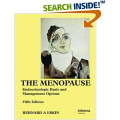 The Menopause: Endocrinologic Basis and Management Options,5e
