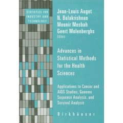 Advances in Statistical Methods for the Health Sciences:Applications to Cancer & AIDS Studies Genome Sequence Analysis & Survival Analysis