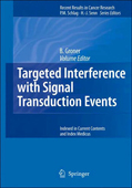 Clinical Relevance of the Targeted Interference with Signal Transduction Events