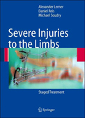 Severe Injuries to the Limbs:Staged Treatment
