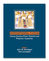 Intervertebral Fusion Using Carbon Fiber Reinforced Polymer Implants,2DVD Include