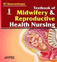 TEXTBOOK OF MIDWIFERY & REPRODUCTIVE HEALTH NURSING