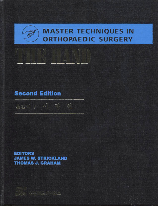 (MTO)THE Hand 한글판 : Master Techniques in Orthopaedic Surgery