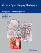 Cervical Spine Surgery Challenges : Diagnosis and Management