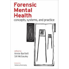 Forensic Mental Health: Concepts systems & Practice