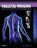 Skeletal Imaging,2/e: Atlas of the Spine and Extremities