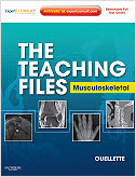 The Teaching Files: Musculoskeletal- Expert Consult