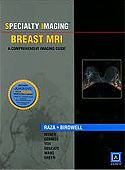 Specialty Imaging Breast MRI: A Comprehensive Imaging Guide