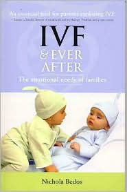 IVF & Ever After : The Emotinal Needs of Families