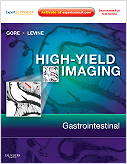 High-Yield Imaging: Gastrointestinal - Expert Consult