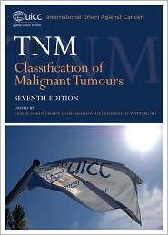 TNM Classification of Malignant Tumours,7/e(UICC International Union Against Cancer)