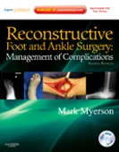 Reconstructive Foot & Ankle Surgery,2/e: Management of Complications
