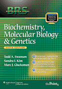 BRS Biochemistry Molecular Biology and Genetics, 5/e