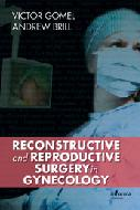 Reconstructive and Reproductive Surgery in Gynecology