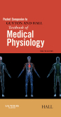 Pocket Companion to Guyton and Hall Textbook of Medical Physiology, 12/e