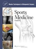 (MTO)Master Techniques in Orthopaedic Surgery: Sports Medicine