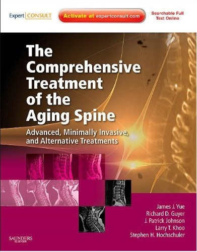 The Comprehensive Treatment of the Aging Spine: Minimally Invasive & Advanced Techniques