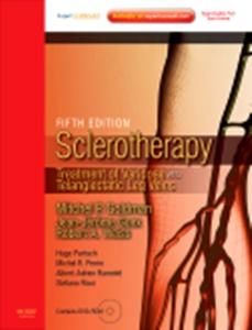 Sclerotherapy,5/e:Treatment of Varicose & Telangiectatic Leg Veins