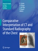 Comparative Interpretation of CT & Standard Radiography of the Chest
