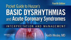 Basic Dysrhythmias and Coronary Syndromes-Pocket Guide for Huszar's-4판