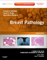 Breast Pathology,2/e:A Volume in the Foundations in Diagnostic Pathology series