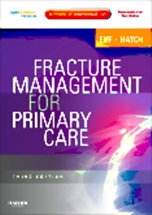 Fracture Management for Primary Care,3/e