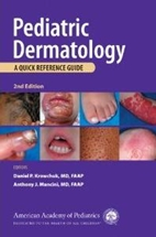 Pediatric Dermatology,2/e: A Quick Reference Guide