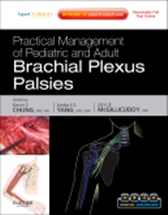 Practical Management of Pediatric & Adult Brachial Plexus Palsies