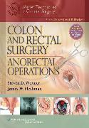 Colon and Rectal Surgery: Anorectal Operations