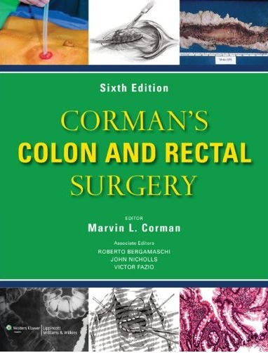Corman's Colon and Rectal Surgery,6/e