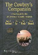 Cowboy's Companion - A Trail Guide for the Arthroscopic Shoulder Surgeon