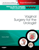 Vaginal Surgery for the Urologist : female pelvic surgery video atlas series