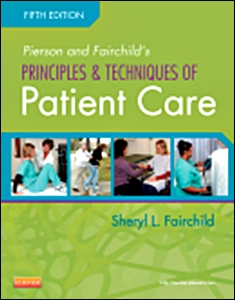Principles & Techniques of Patient Care,5/e