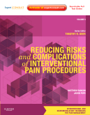 Reducing Risks and Complications of Interventional Pain Procedures : Volume 5: A Volume in the Interventional and Neuromodulatory Techniques for Pain