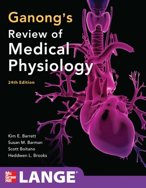 Ganong's Review of Medical Physiology, 24/e