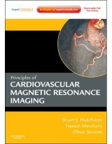 Principles of Cardiovascular Magnetic Resonance Imaging: Expert Consult - Online and Print
