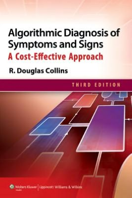 Algorithmic Diagnosis of Symptoms and Signs, 3/e