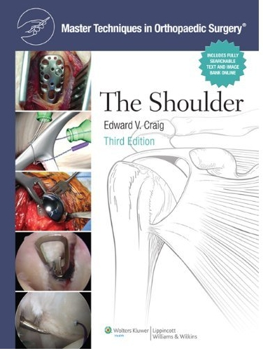 (MTO)The Shoulder,3/e (Master Techniques in Orthopaedic Surgery)