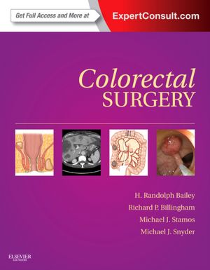Colorectal Surgery: Expert Consult